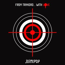From Trinidad...with Love — Jointpop