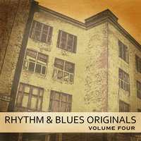 Rhythm & Blues Originals, Volume 4: The Roots of Rock & Roll — сборник