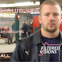 Berlin City Adventures — Liquid Sky