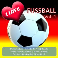 I Love Fussball, Vol. 1 — сборник
