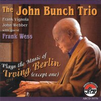 Plays The Music Of Irving Be — John/trio Bunch
