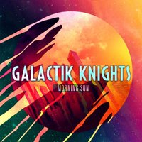 Morning Sun — Galactik Knights