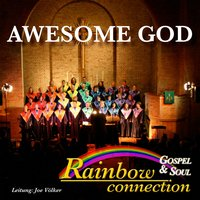 Awesome God — Rainbow Gospel & Soul Connection
