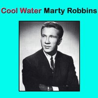 Cool Water — Marty Robbins