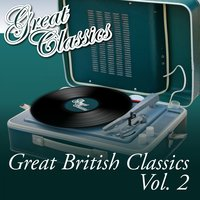 Great British Classics, Vol. 2 — сборник