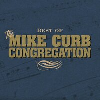 Best Of — Mike Curb Congregation