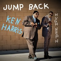 Jump Back — Ken Harris, Hugh Neph