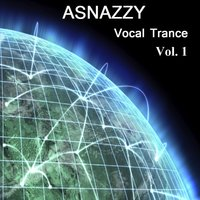 Vocal Trance, Vol. 1 — Asnazzy