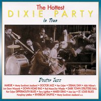 The Hottest Dixie Party in Town: Doctor Jazz — сборник