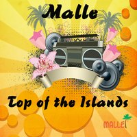 Malle - Top of the Islands — сборник