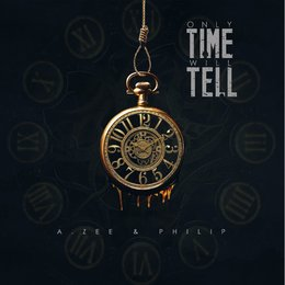 Only Time Will Tell — Philip, A.Zee