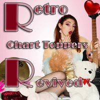 Retro Chart Toppers Revived — сборник