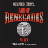 This Old Guitar — Band of Renegades