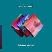 Sunday Maybe — Way Out West