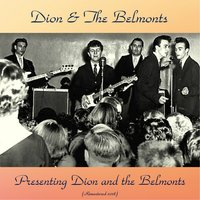 Presenting Dion And The Belmonts — Dion, The Belmonts