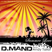 Summer Love — D Mand feat. Andy Tailor