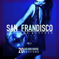 San Frandisco, Vol. 3 (20 Golden House Glitters) — сборник