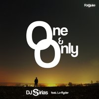 One and Only — D J Sirias, Lo-Ryder