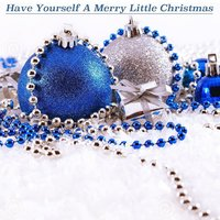 Have Yourself a Merry Little Christmas — Ирвинг Берлин