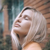 Cold Without You — Grace Pitts