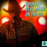 Country Beat Music On The Go — сборник