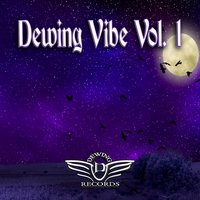 Dewing Vibe, Vol. 1 — сборник