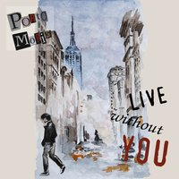 Live Without You — Porto Moris