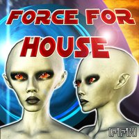 Force for House — сборник