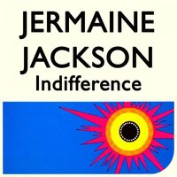 Indifference — Jermaine Jackson