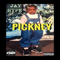 Pickney — Jay Hype