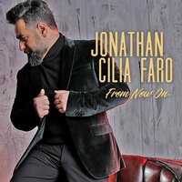 From Now On — Various Composers, Jonathan Cilia Faro
