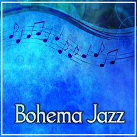 Bohema Jazz – Mellow Jazz for Autumn Evenings, Relax with Instrumental Piano Jazz — Smooth Jazz Band
