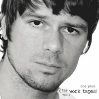 One Pass (The Work Tapes) Vol. 1 — Joshua Payne
