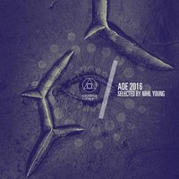 ADE 2016 Sampler (Compiled by Nihil Young) — Nihil Young