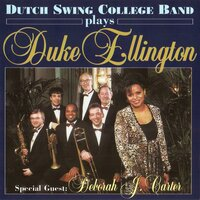 Dutch Swing College Band Plays Duke Ellington — Dutch Swing College Band, Deborah J. Carter