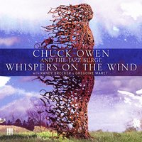 Whispers on the Wind — Chuck Owen, The Jazz Surge