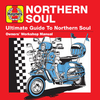 Haynes Ultimate Guide to Northern Soul — сборник