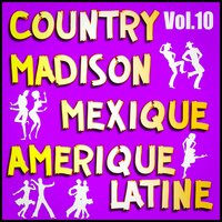 Country, Madison: Mexique, Amérique Du Sud, Vol. 10 — Multi-interprètes