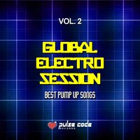 Global Electro Session, Vol. 2 — сборник