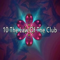 10 The Law of the Club — Gym Music