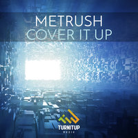 Cover It Up — Metrush