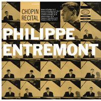 Entremont Plays Chopin — Philippe Entremont, Фредерик Шопен