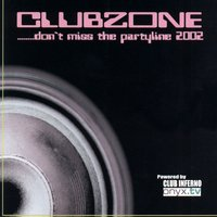 Don't Miss the Partyline 2002 — Clubzone