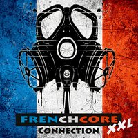 Frenchcore Xxl Connection — сборник