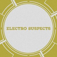 Electro Suspects — Electro Suspects