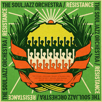 Resistance — The Souljazz Orchestra