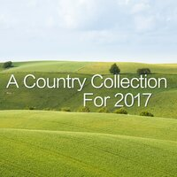 A Country Collection For 2017 — сборник