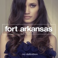 Give a Little Back — Fort Arkansas