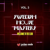 Swedish House Masters, Vol. 3 (Welcome to the Club) — сборник