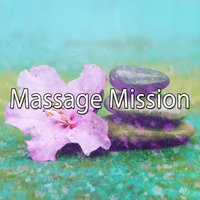 Massage Mission — Massage Therapy Music